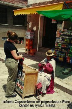 miasto Copacabana na pograniczu z Peru-kantor na rynku miasta,Andy,La Paz,wyzyna Altiplano,lama,alpaka,wikunia.podroznik,globtroter,wedrowki z pawlem,