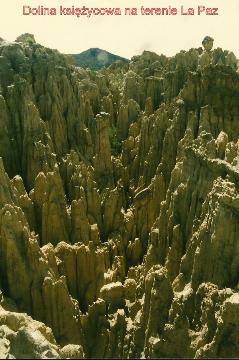 Dolina ksiezycowa na terenie La Paz,Andy,La Paz,wyzyna Altiplano,lama,alpaka,wikunia.podroznik,globtroter,wedrowki z pawlem,