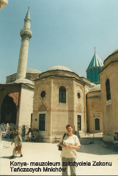 Konya- mauzoleum zalozyciela Zakonu Tanczacych Mnichow,Pamukale, Antalia, tanczacy mnisi, kapadocja, spotkania, prelekcje,film,podroznicze,