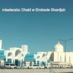 miasteczko Dhaid w Emiracie Shardjah