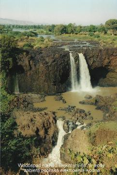 Wodospad na Nilu Blekitnym-80 % wody zabiera pobliska elektrownia wodna,Lalibela,Axum,kosciol koptyjski,