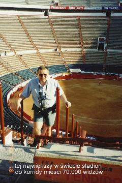 tej najwiekszy w swiecie stadion do  corridy miesci 70.000 widzow,Ameryka,swiat majow,acapulco,cancun,oaxaca,