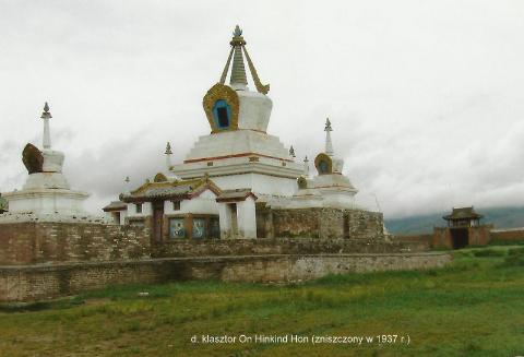 d. klasztor On Hinkind Hon, (zniszczony w 1937 r.),Azja, ulan bator, dzingis chan,nadam, tramping, film podrozniczy,
